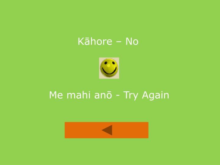 Kāhore – No