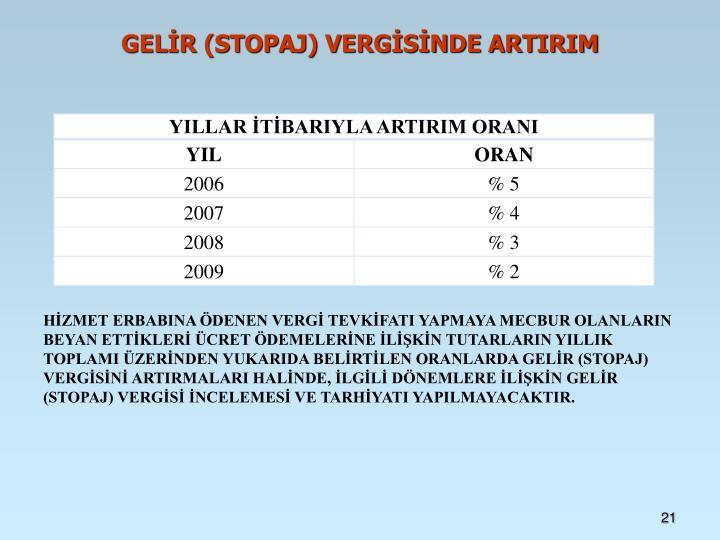 GELİR (STOPAJ) VERGİSİNDE ARTIRIM