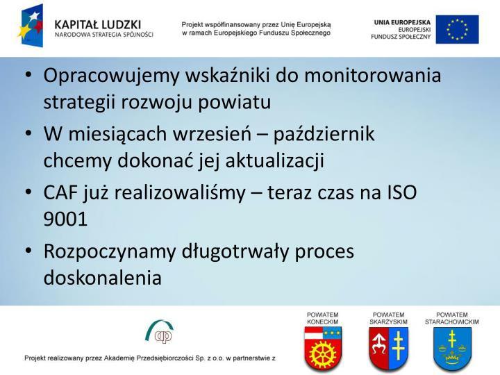 Opracowujemy wskaźniki do monitorowania strategii rozwoju powiatu