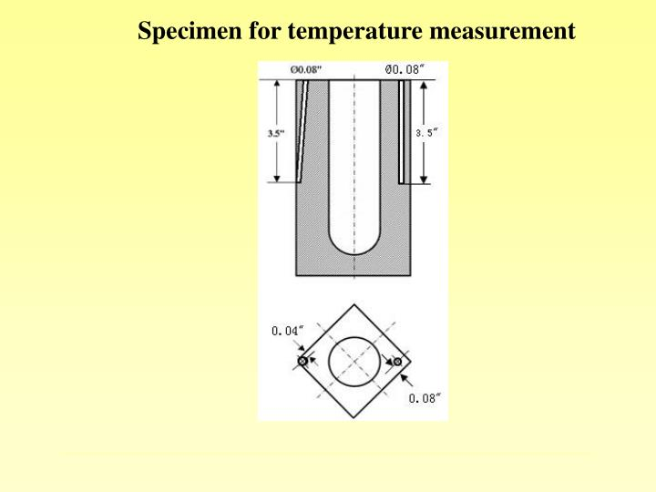 Specimen for temperature measurement