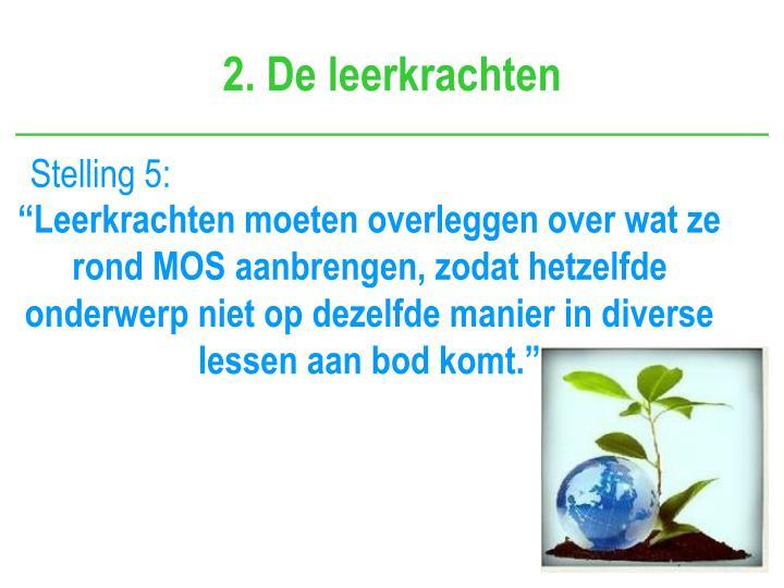 2. De leerkrachten
