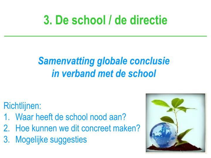 3. De school / de directie