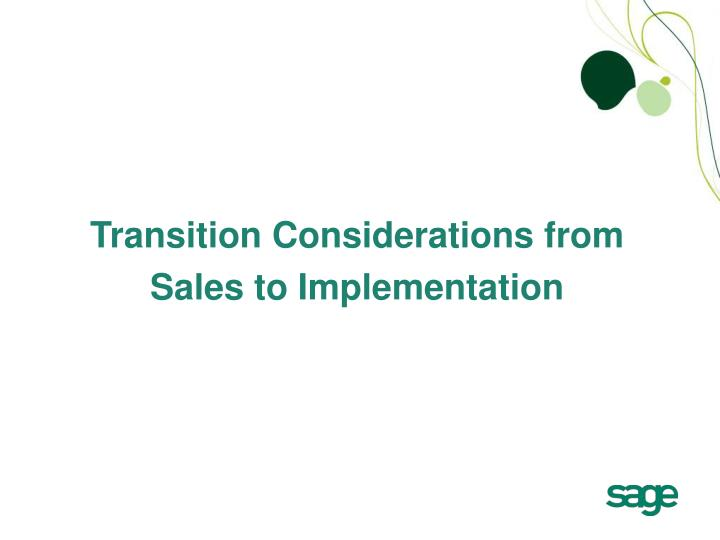 Transition Considerations from
