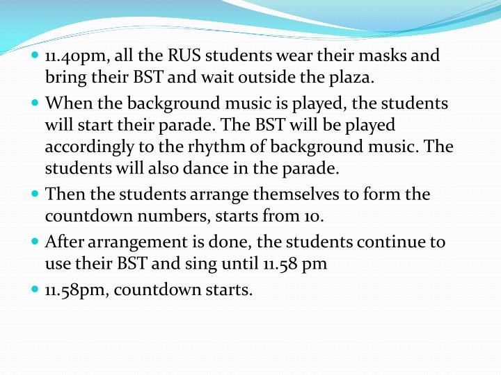 11.40pm, all the RUS students wear their masks and bring their BST and wait outside the plaza.