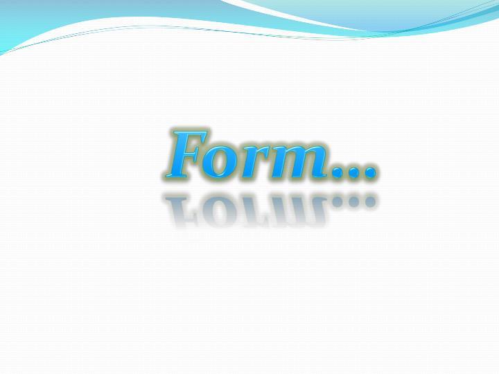 Form…