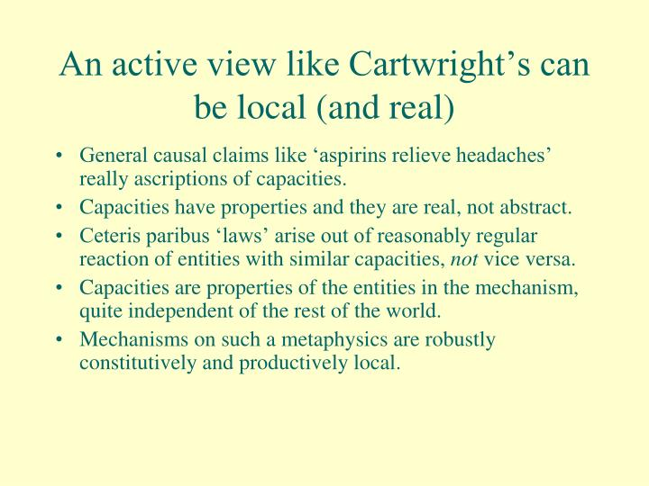 An active view like Cartwright's can be local (and real)