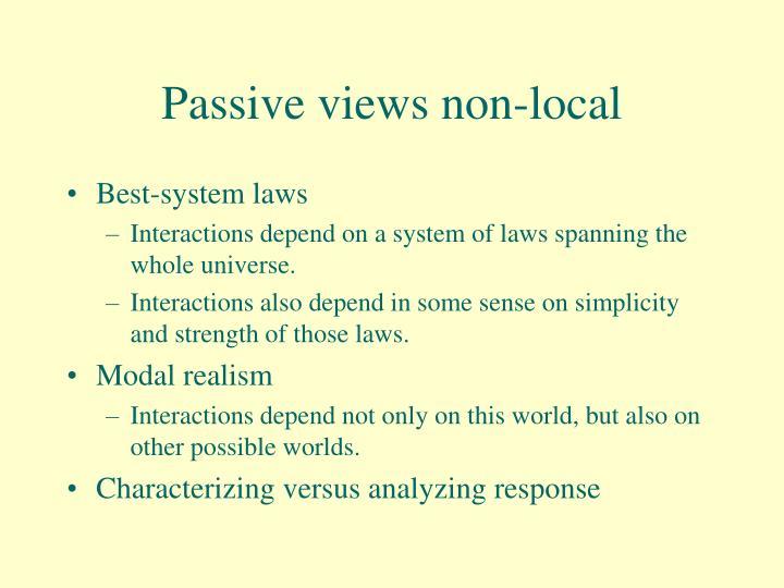 Passive views non-local
