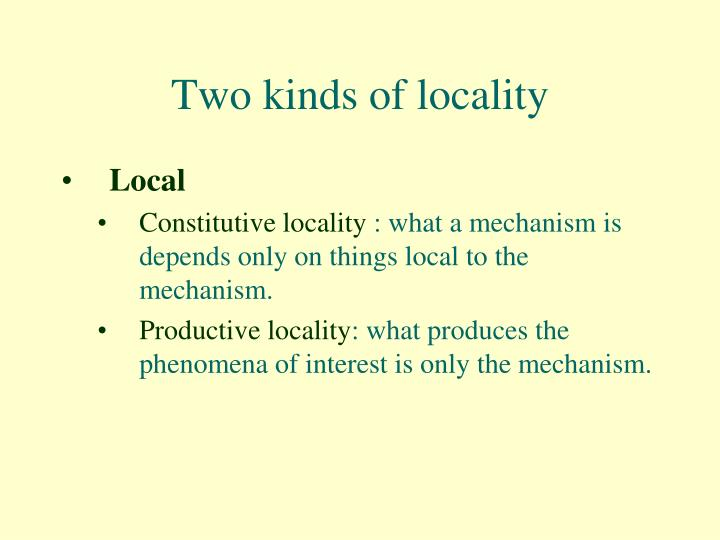 Two kinds of locality