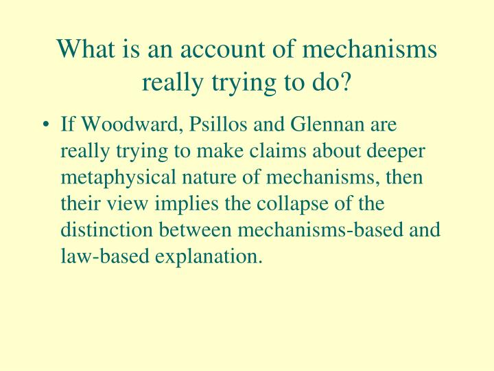 What is an account of mechanisms really trying to do?