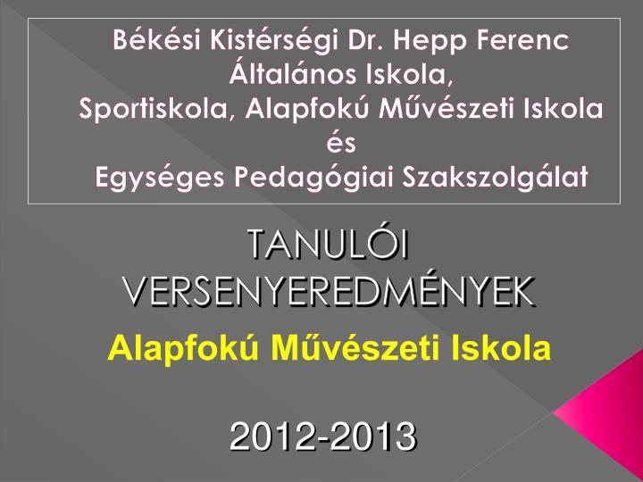 Békési Kistérségi Dr. Hepp Ferenc Általános Iskola,