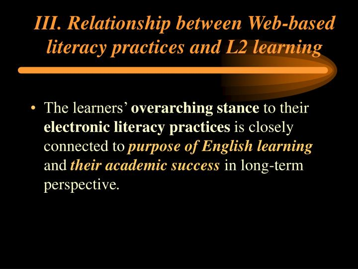 III. Relationship between Web-based literacy practices and L2 learning