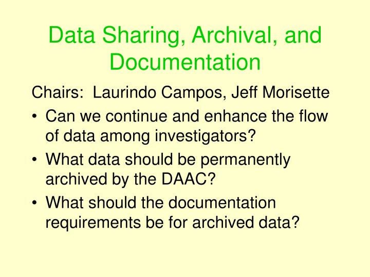 Data Sharing, Archival, and Documentation