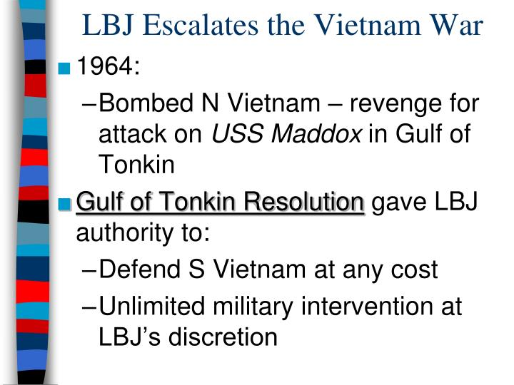 LBJ Escalates the Vietnam War