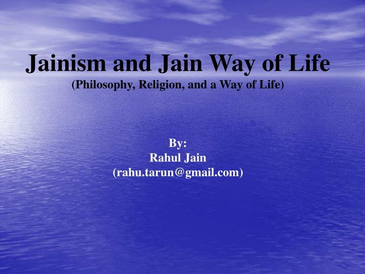 Jainism and Jain Way of Life