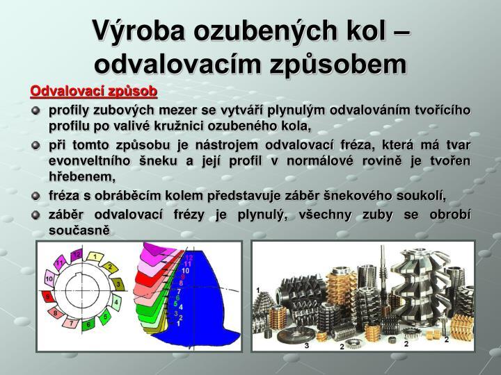 Výroba ozubených kol –