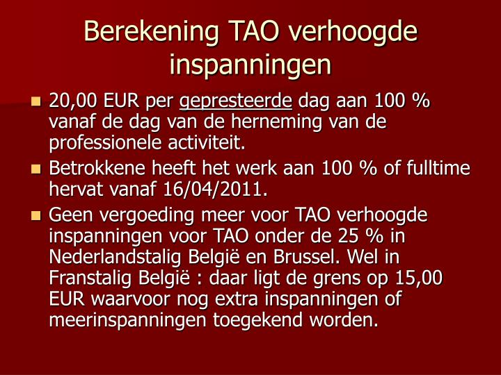 Berekening TAO verhoogde inspanningen