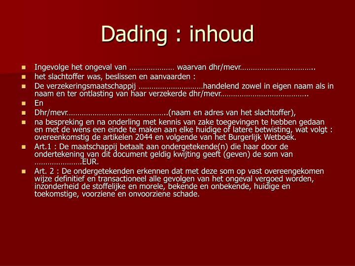 Dading : inhoud