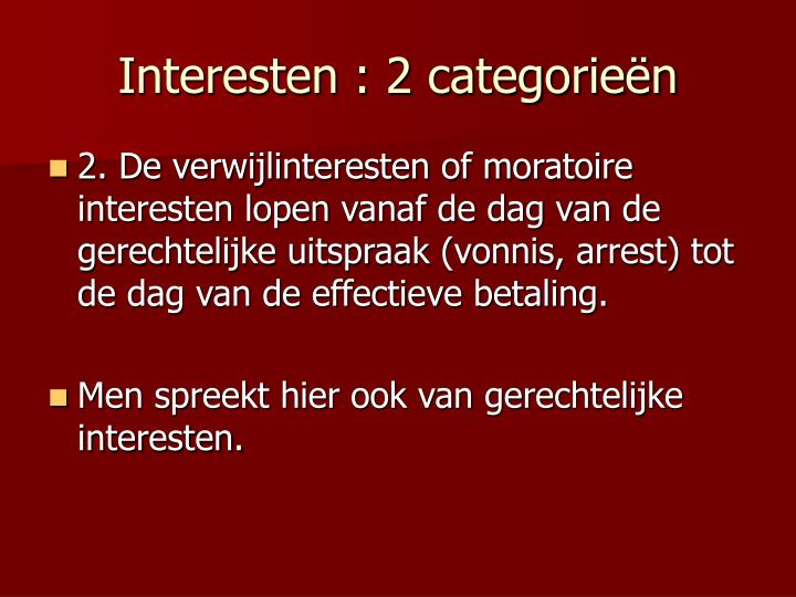 Interesten : 2 categorieën