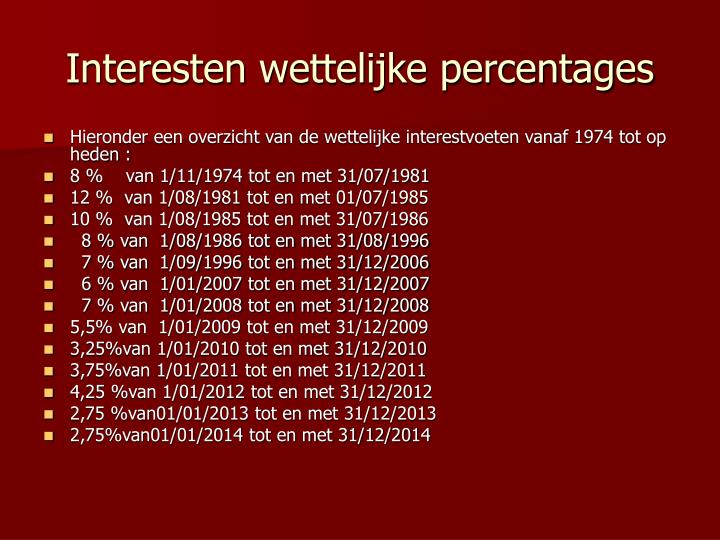 Interesten wettelijke percentages
