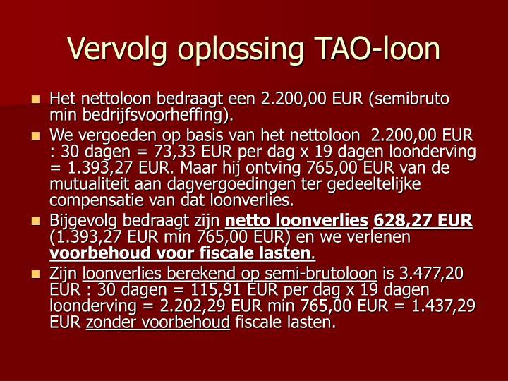 Vervolg oplossing TAO-loon