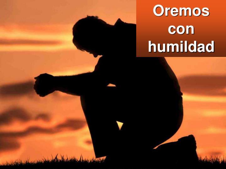 Oremos con humildad