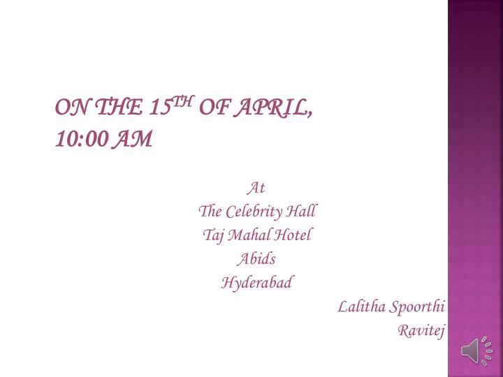 On the 15 th of april 10 00 am