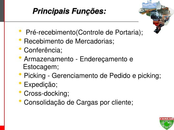 Principais Funções: