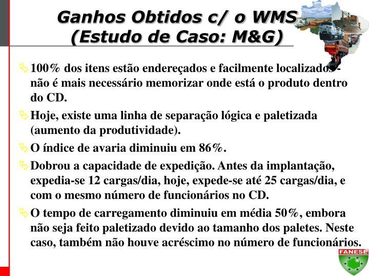Ganhos Obtidos c/ o WMS