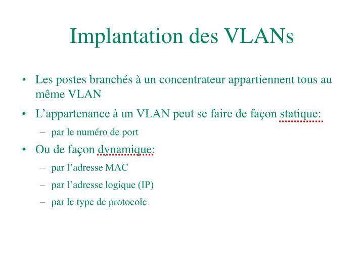 Implantation des VLANs