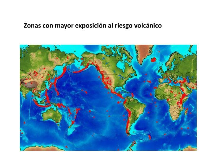 Zonas con mayor exposición al riesgo volcánico