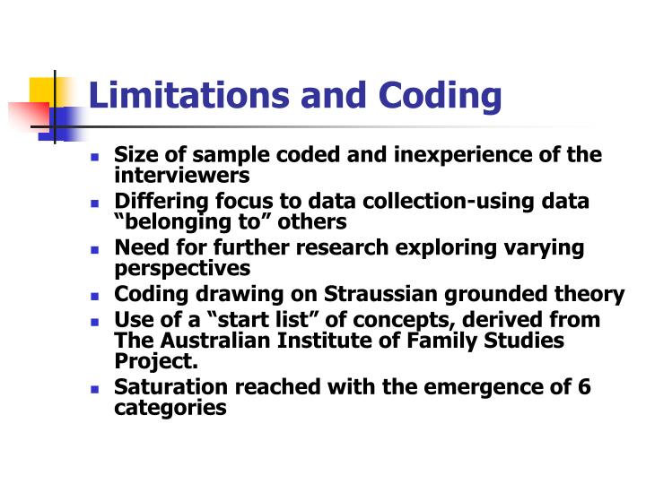 Limitations and Coding