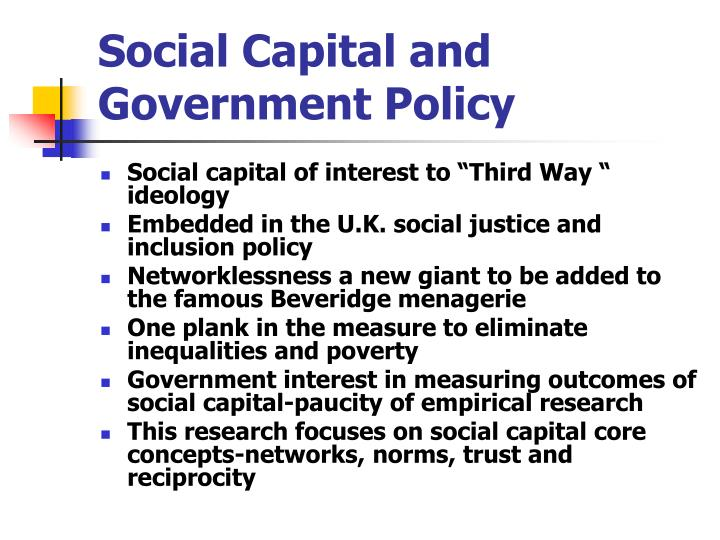 Social Capital and Government Policy