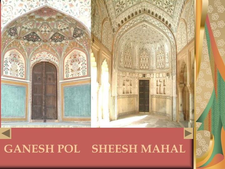 GANESH POL    SHEESH MAHAL
