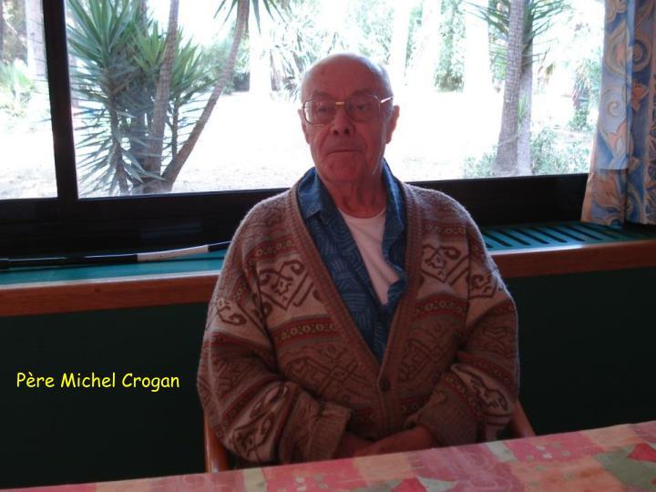 Père Michel Crogan