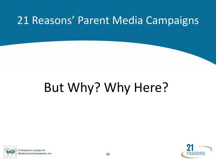 21 Reasons' Parent Media Campaigns