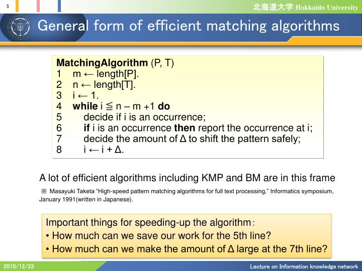 General form of efficient matching algorithms