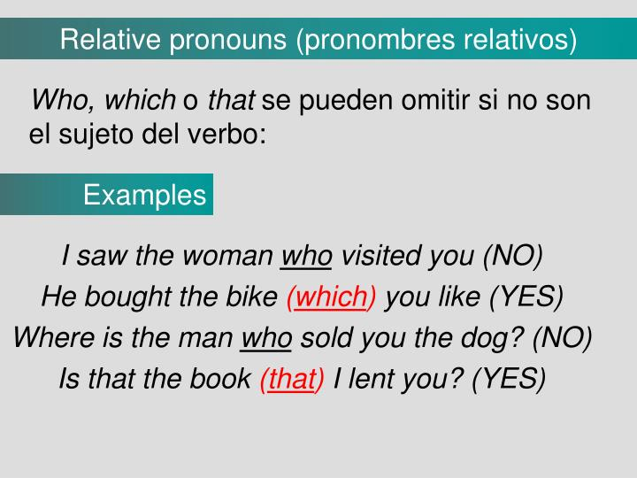 Relative pronouns (pronombres relativos)