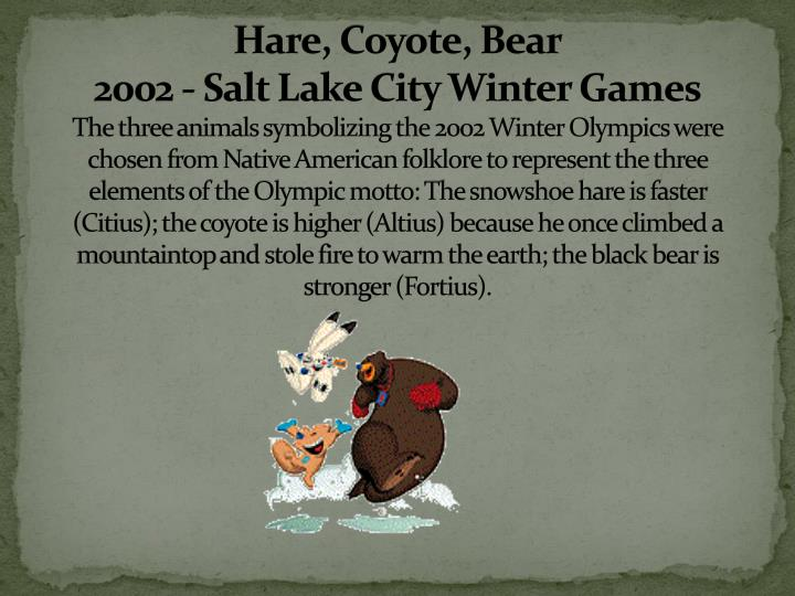 Hare, Coyote, Bear