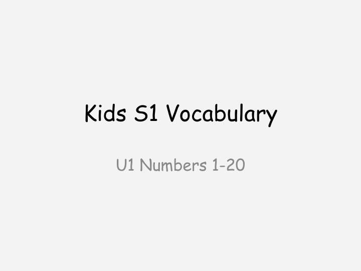 Kids s1 vocabulary