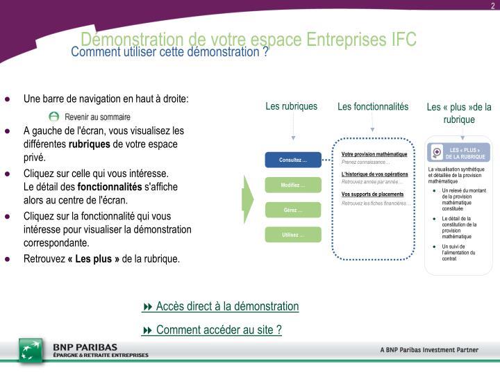 Démonstration de votre espace Entreprises IFC