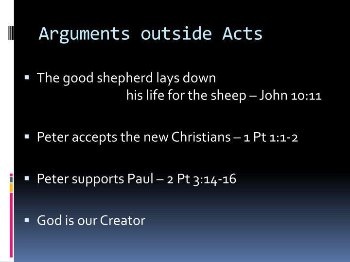 Arguments outside Acts