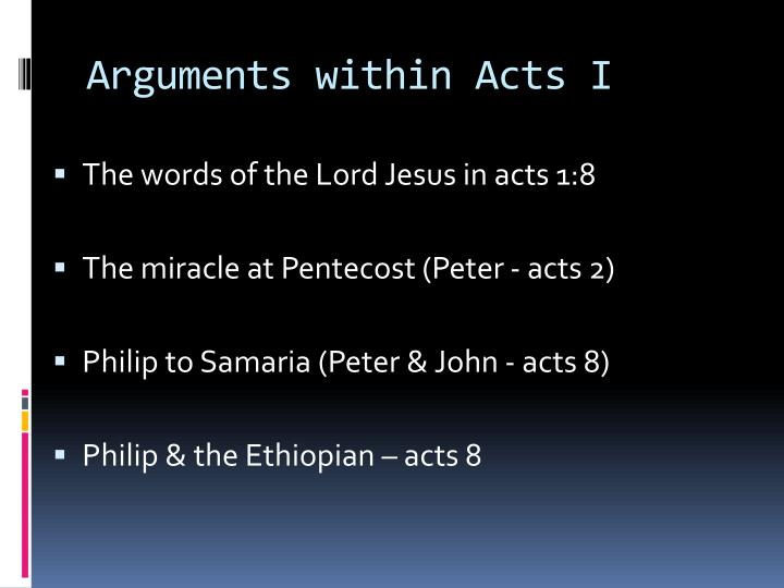 Arguments within Acts I