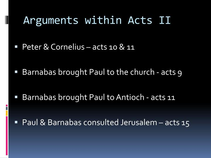 Arguments within Acts II