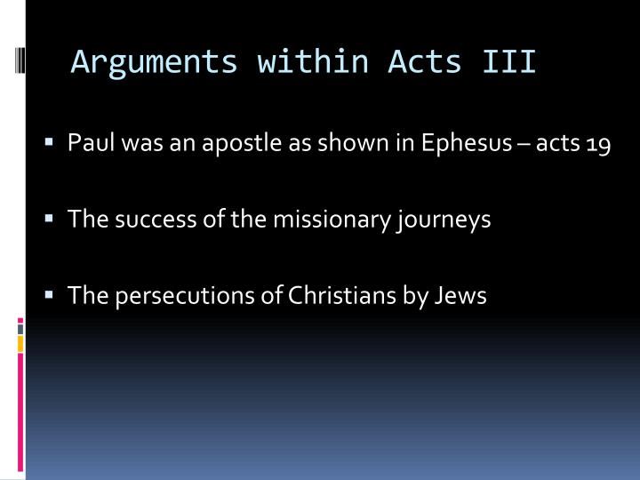 Arguments within Acts III