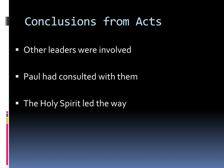 Conclusions from Acts