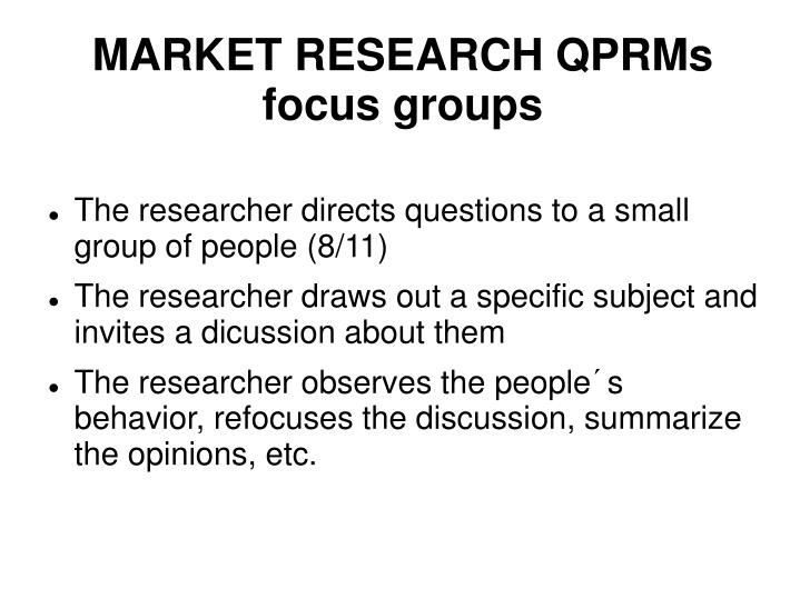MARKET RESEARCH QPRMs