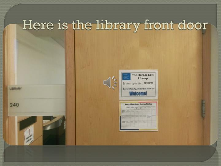 Here is the library front door