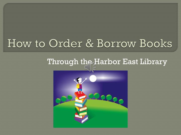 How to order borrow books