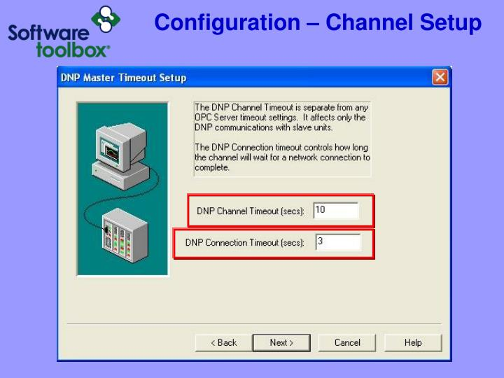 Configuration – Channel Setup