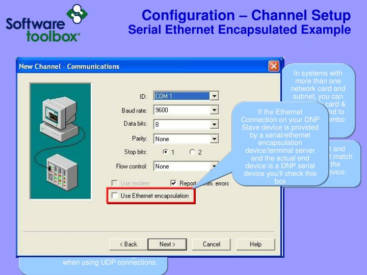 In systems with more than one network card and subnet, you can pick which card & subnet to bind to using this combo box